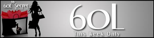 60L Secret Weekend Sale