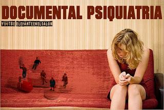 Esquizofrenia de la locura, documental ,  Mix del elefanteenelsalon
