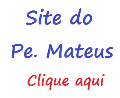 SITE DO PE. MATEUS