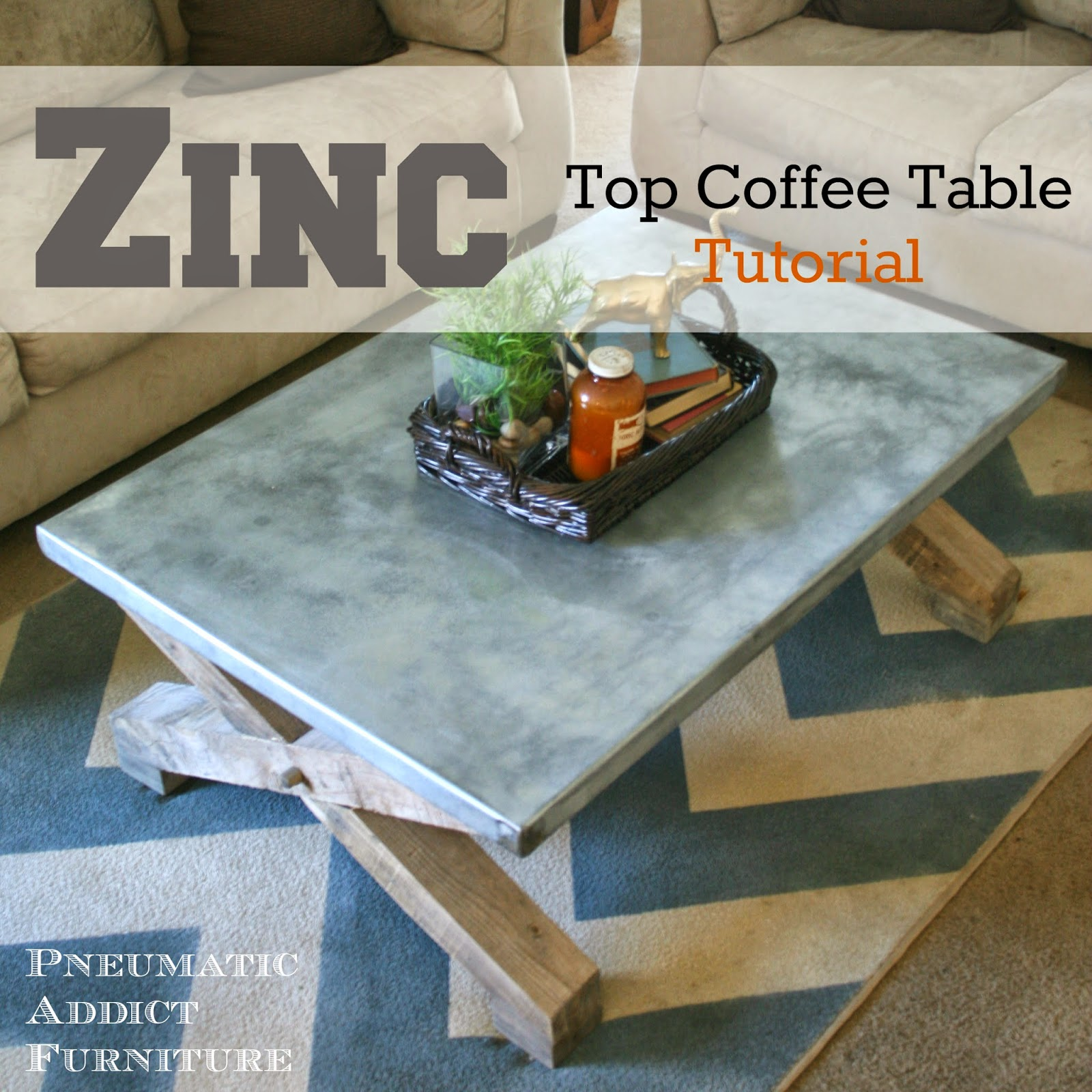 Zinc Top Coffee Table Tutorial: Pottery Barn Knock-Off | Pneumatic ...