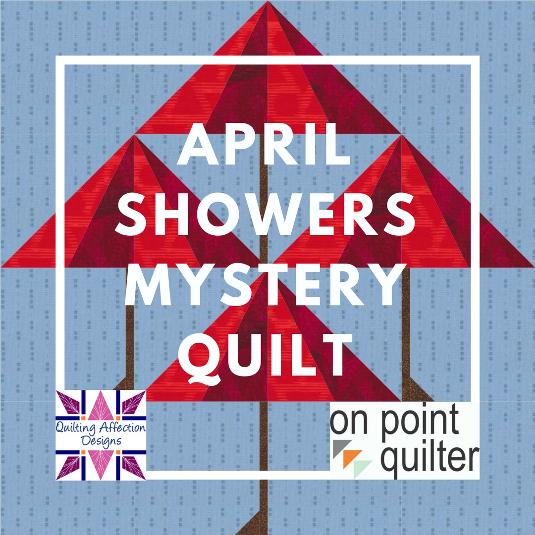 Quilting Affection Designs: April Showers Mystery Quilt: Week 3 Flowers