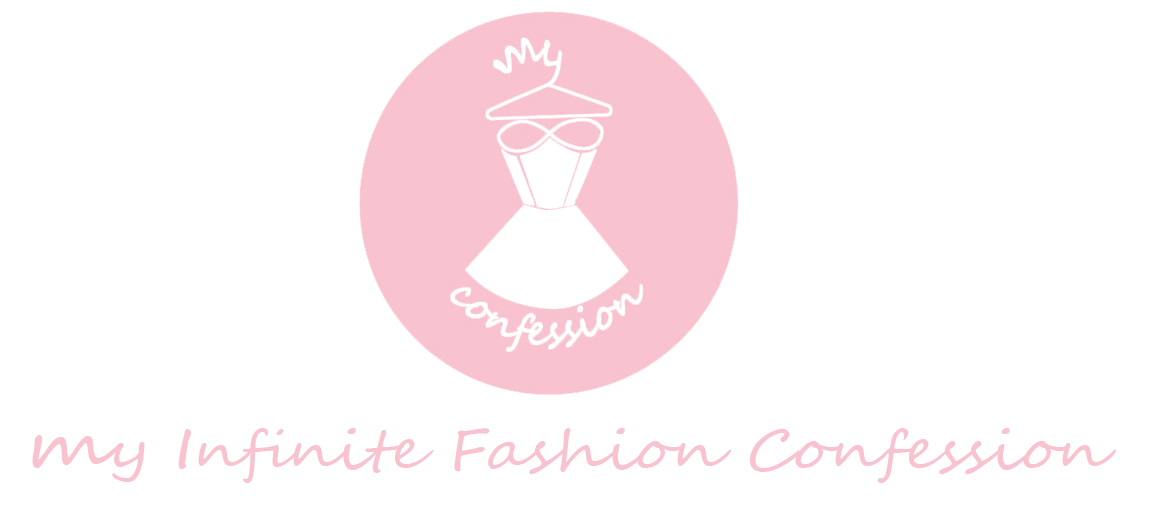 *My Infinite Fashion Confession*