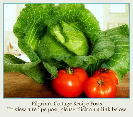 Pilgrim's Cottage Kitchen Recipe Posts