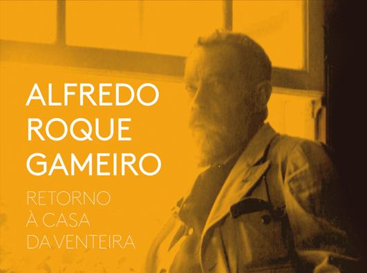 Exposição / Alfredo Roque Gameiro: Retorno à Casa da Venteira