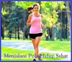 Cara menjalani pola hidup sehat, pola hidup sehat