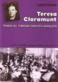 TERESA CLARAMUNT. PIONERA DEL FEMINISMO OBRERISTA ANARQUISTA
