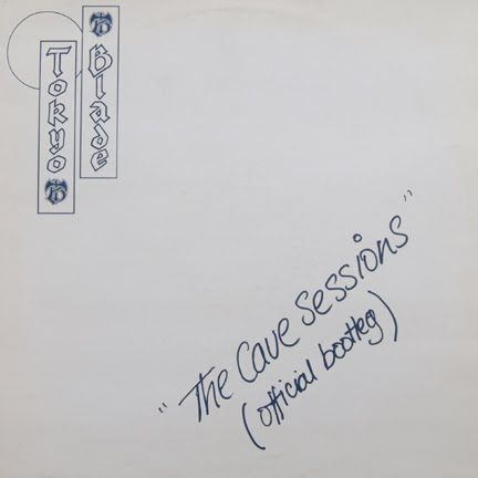 Tokyo Blade (UK) - The Cave Sessions (Official Bootleg) [EP] (1985) Front