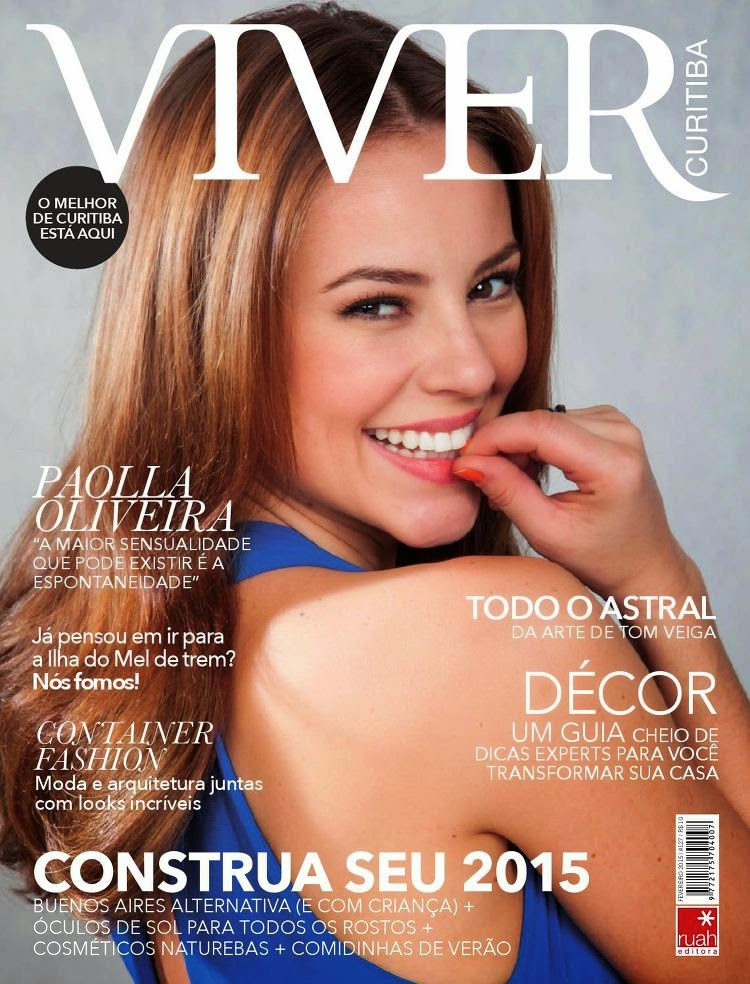 Television and Film Actress: Paolla Oliveira - Viver Curitiba, February 2015