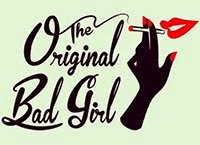 The Original Bad Girl