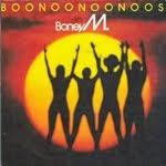 BOONOONOONOOS, Boney M