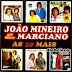 CD João Mineiro e Marciano - Os Grandes Sucessos Raridade
