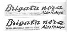 La prima e la seconda (definitiva) testata del giornale della Brigata Nera Aldo Resega