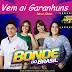 BONDE DO BRASIL EM GARANHUNS COM NOVO SHOW