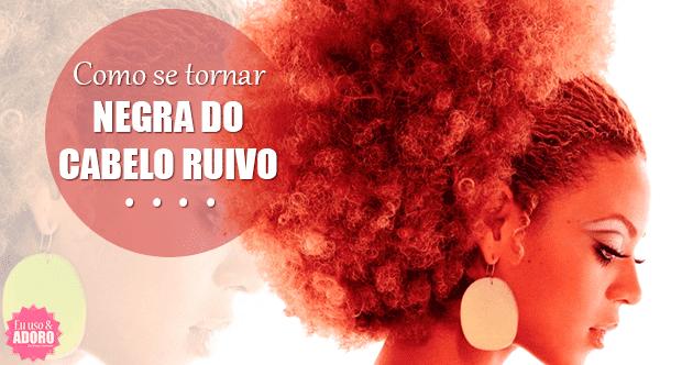 Como se tornar negra do cabelo afro vermelho (ruivo)