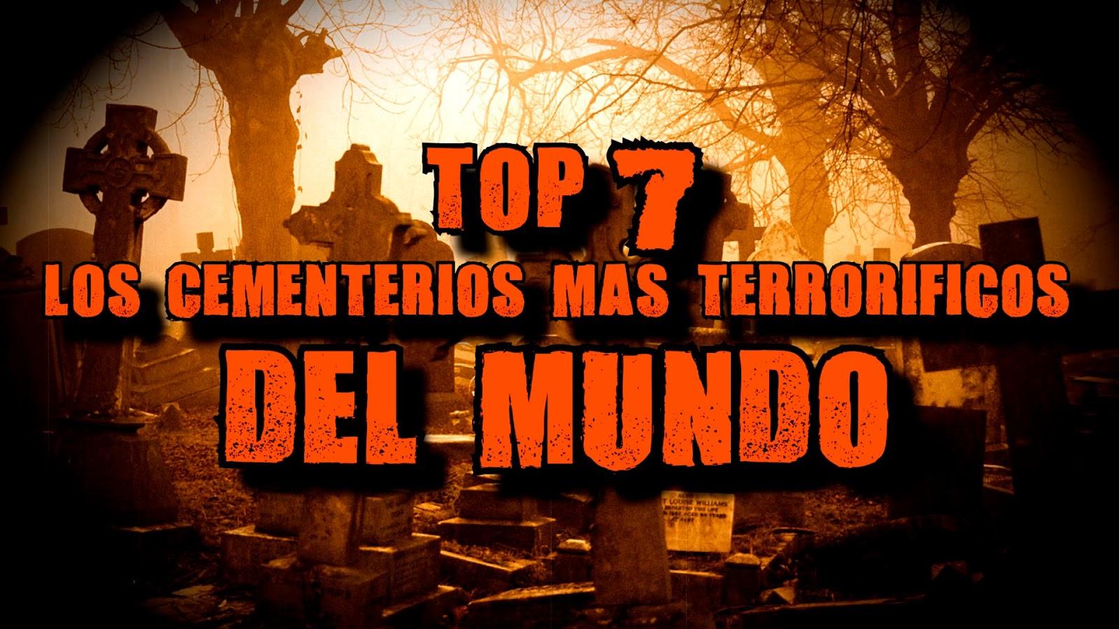 Conspiraciones y noticias actuales los 7 cementerios m s for Noticias actuales del mundo del espectaculo