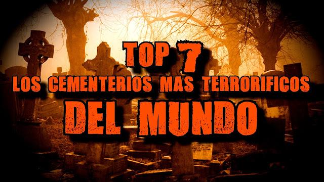 Conspiraciones Y Noticias Actuales Los 7 Cementerios M S