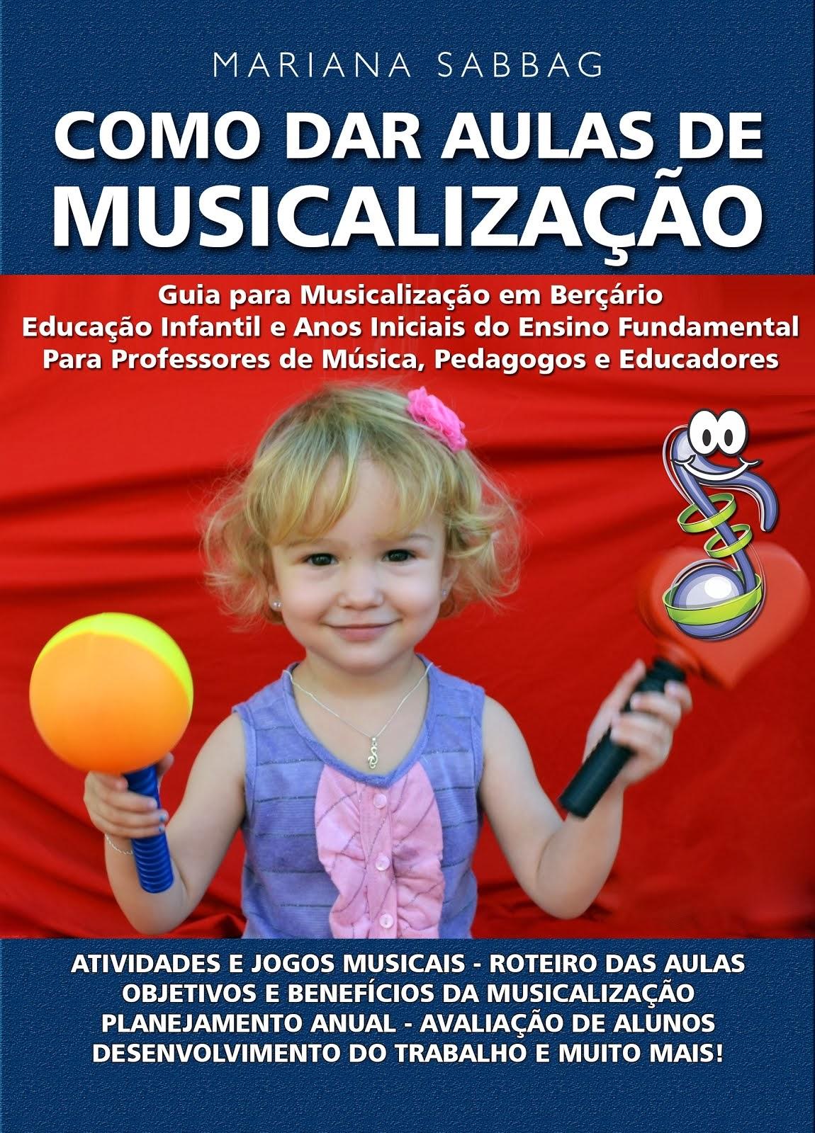 """Livro """"Como dar Aulas de Musicalização"""""""