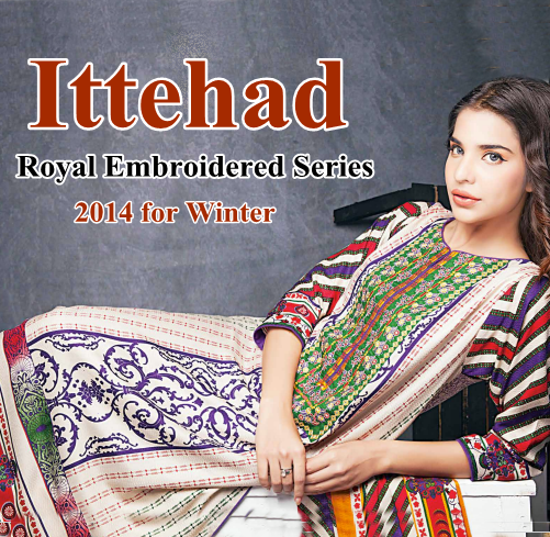 Ittehad Royal Embroidered Series 2014
