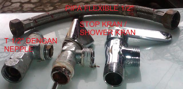 ... yang dibutuhkan untuk merangkai keran shower air panas dan dingin