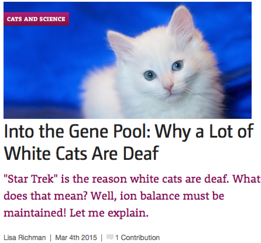 http://www.catster.com/lifestyle/cat-facts-genes-white-cats-star-trek-deafness