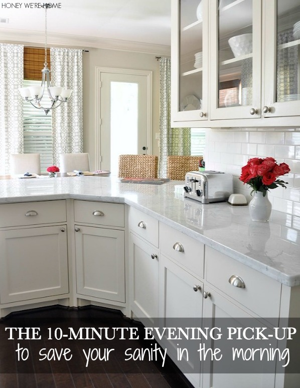 Try the 10-Minute Evening Pick-up to help save your sanity in the morning