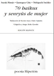 EL PRÓLOGO INÉDITO DE 70 HAIKUS Y SENRYÛS DE MUJER