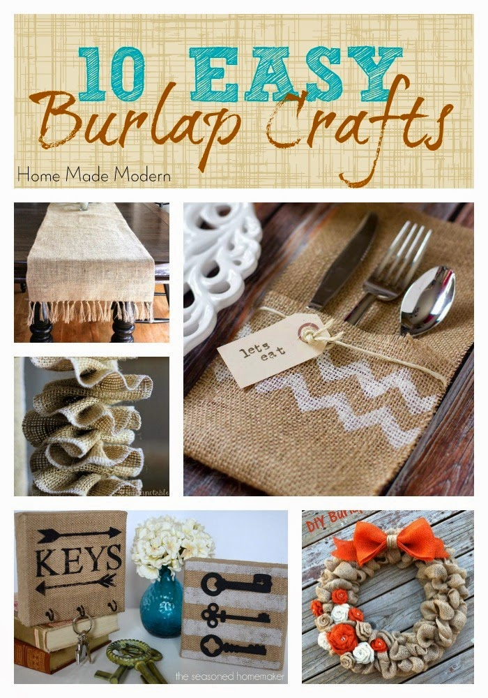 Home made modern craft of the week 10 things to make for Crafts made with burlap