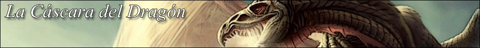 La Cáscara del Dragón