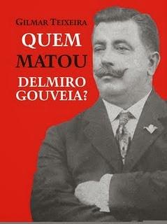 Quem matou Delmiro Gouveia?
