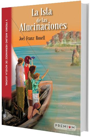 """""""La Isla de las Alucinaciones"""", prix de roman jeunesse en Espagne, vient de paraître"""