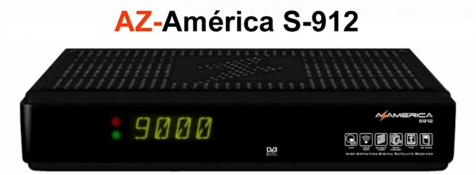 NOVA ATUALIZAÇAO AZAMERICA S912 - 19 DE MARÇO 2013