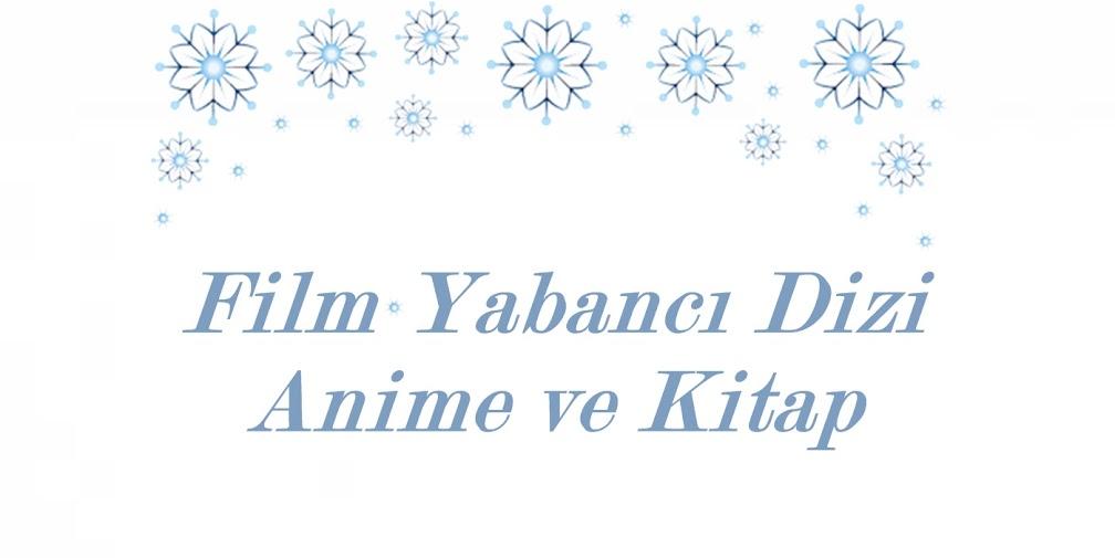 film yabancı dizi anime ve kitap
