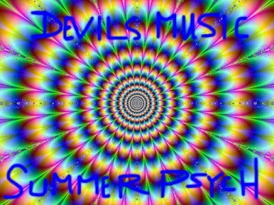 The Devils Music - Devils Dick Mix Vol. 17 - Summer Time Psych