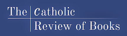 Visit the Catholic Review of Books