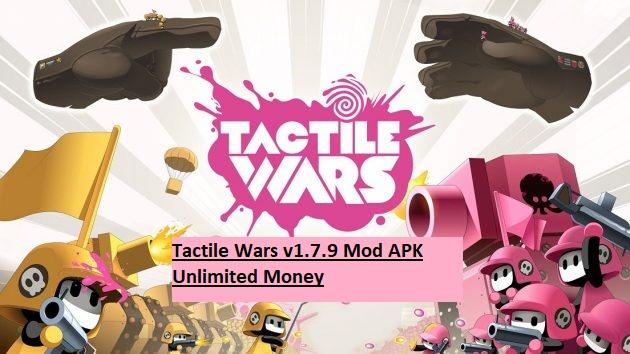 Tactile Wars v1.7.9 Mod APK Unlimited Money