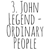 10 Songs I've Cried To: 3. John Legend - Ordinary People