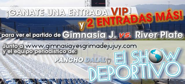 Ganate una entrada, Gimnasia de Jujuy - El Show Deportivo