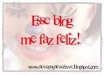 PRÊMIO Esse Blog Me Faz Feliz: