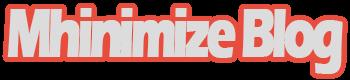 Mhinimize Blog
