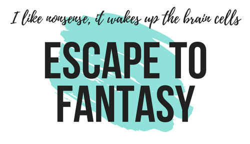 Escape to Fantasy
