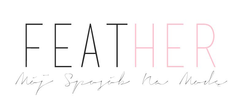 Feather - Mój Sposób Na Modę
