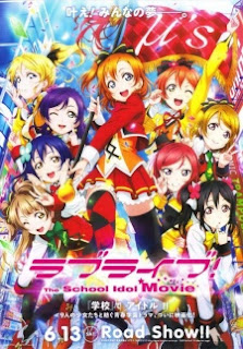 10 Anime Movie 2015 Terbaik Versi Anime! Anime! Love Live! The School Idol Movi