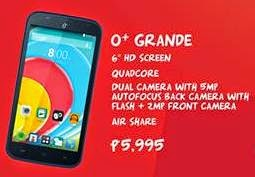 O+ Grande, 6-inch Quad Core Phablet for Php5,995