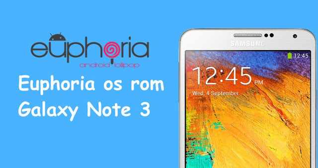 Euphoria os rom on galaxy note 3 hlte