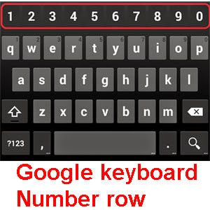 Google keyboard with numbers row