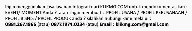 Hubungi KLIKMG.COM Photographer Indonesia bila Anda butuh layanan Jasa Photography dalam segala bentuk Implementasinya