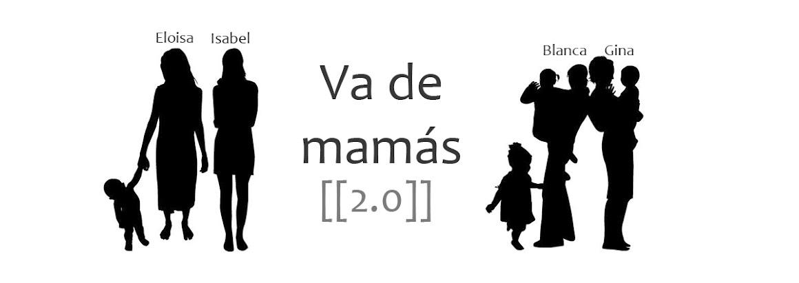 Va de mamás 2.0
