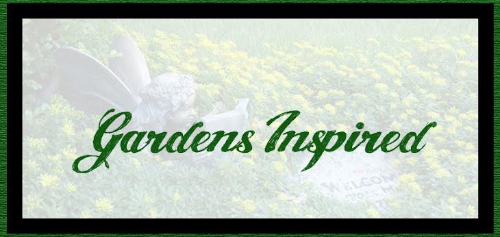 Gardens Inspired