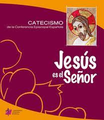 """Catecismo """"Jesús es el Señor"""""""