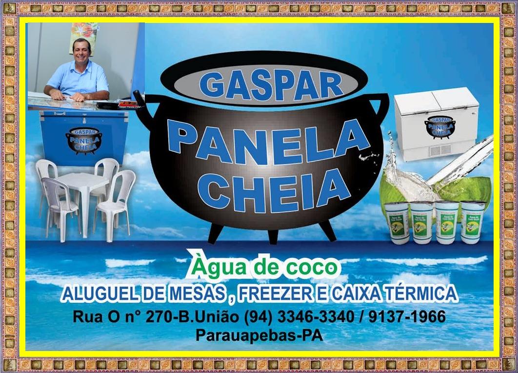 """GASPAR """"PANELA CHEIA""""."""